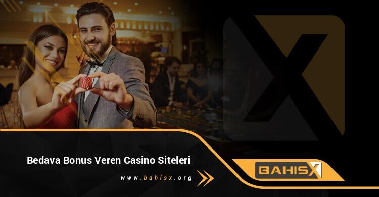 Bedava Bonus Veren Casino Siteleri