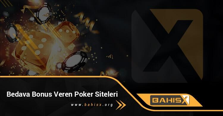 Bedava Bonus Veren Poker Siteleri