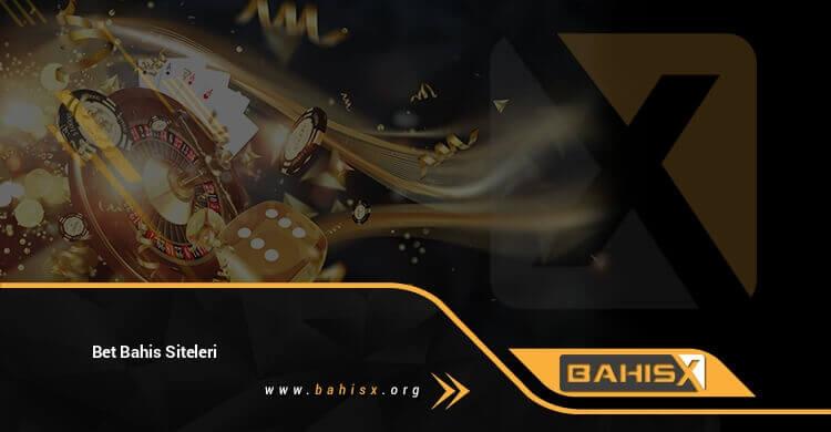 Bet Bahis Siteleri