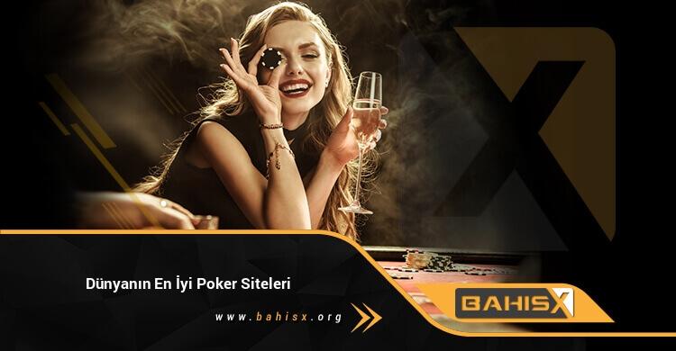 Dünyanın En İyi Poker Siteleri