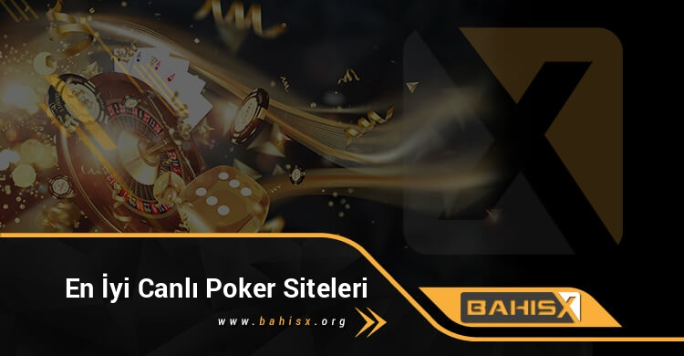 en-iyi-canli-pokEn İyi Canlı Poker Sitelerier-siteleri