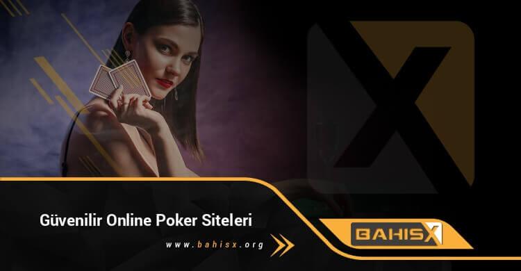 Güvenilir Online Poker Siteleri