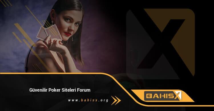 Güvenilir Poker Siteleri Forum