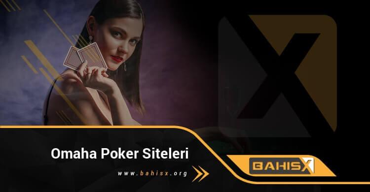 Omaha Poker Siteleri