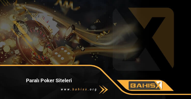 Paralı Poker Siteleri
