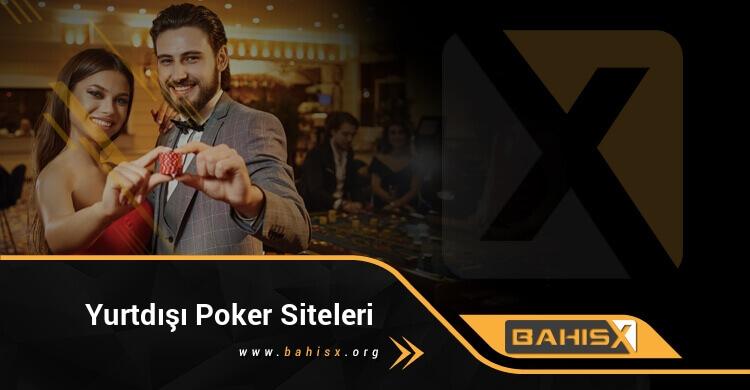 Yurtdışı Poker Siteleri