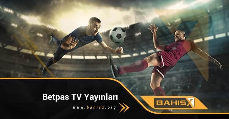 Betpas TV Yayınları