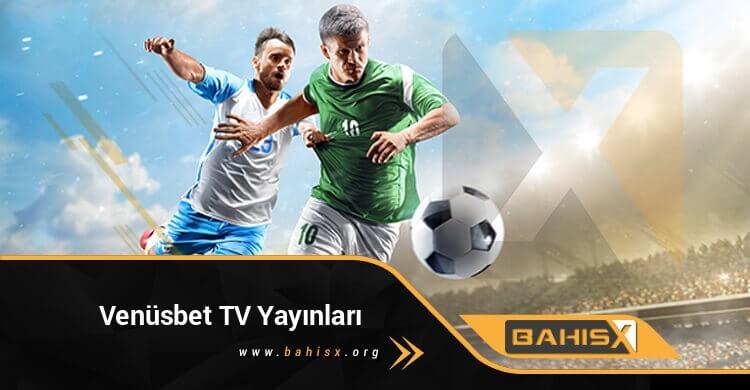 Venüsbet TV Yayınları