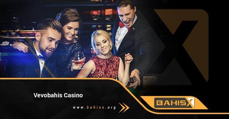 Vevobahis Casino