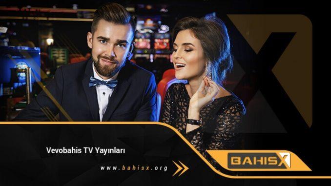 Vevobahis TV Yayınları