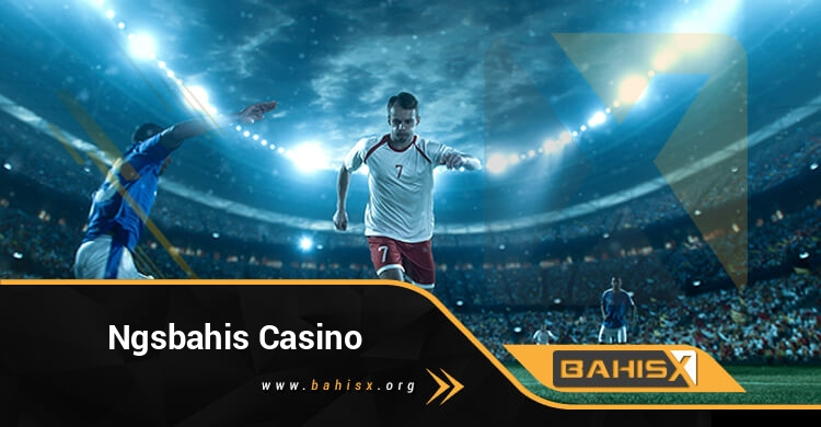 Ngsbahis Casino