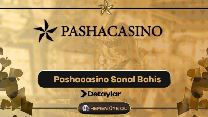 Pashacasino Sanal Bahis